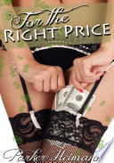 For The Right Price : Erotic Sex Story