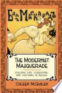 The Modernist Masquerade