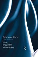 Digital Leisure Cultures