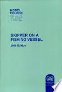Skipper On A Fishing Vessel 2008 Edition