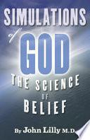 Simulations of God