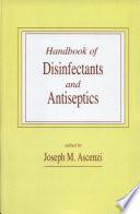 Handbook of Disinfectants and Antiseptics