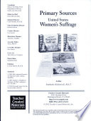 Primary Sources United States Women s Suffrage