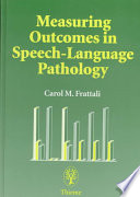 Measuring Outcomes in Speech language Pathology