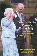 What s in the Queen s Handbag