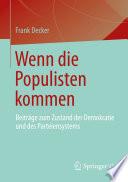 Wenn die Populisten kommen
