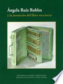 Ngela Ru Z Robles Y La Invenci N Del Libro Mec Nico