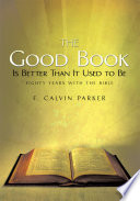 The Good Book Is Better Than It Used To Be