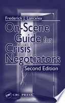 On Scene Guide For Crisis Negotiators Second Edition