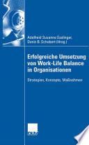 Erfolgreiche Umsetzung von Work-Life-Balance in Organisationen