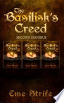 The Basilisk s Creed  SECOND OMNIBUS  Volumes Four  Five  and Six   The Basilisk s Creed  1