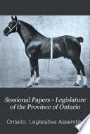 Sessional Papers   Legislature of the Province of Ontario