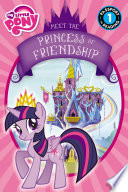 My Little Pony  Meet the Princess of Friendship