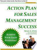 Action Plan For Sales Management Success Not Just What To Do But How To Do It