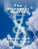 The Strangest Secret by Earl Nightingale   Think and Grow Rich by Napoleon Hill