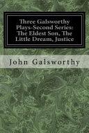 Three Galsworthy Plays