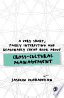 A Very Short  Fairly Interesting and Reasonably Cheap Book About Cross Cultural Management