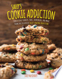 Sally's Cookie Addiction : minds with her debut cookbook, sally's baking addiction,...