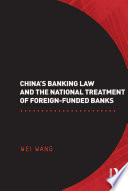 China s Banking Law and the National Treatment of Foreign Funded Banks
