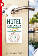 Hotel Mallorca 3 Romane 5   Liebesroman