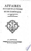 Affaires de l Angleterre et de l Amerique   Par Franklin  Court de Gebelin  Robinet etc   Vol  1 2