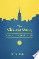 The Chelsea Gang  Safety is Everything