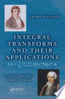 Integral Transforms and Their Applications  Third Edition