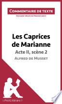 Les Caprices de Marianne de Musset   Acte II  sc  ne 2
