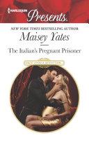 The Italian's Pregnant Prisoner