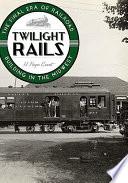 Twilight Rails