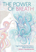 Power Of Breath : and our most intimate companion,...