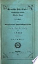 Lehrbuch der Scrophel- und Tuberkelkrankheiten