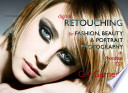 Digital Retouching for Fashion Beauty   Portrait Photography