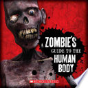 A Zombie s Guide to the Human Body