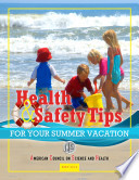 Health and Safety Tips for Your Summer Vacation