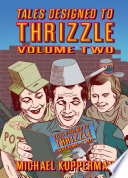 Tales Designed to Thrizzle Volume Two