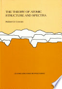 The Theory of Atomic Structure and Spectra