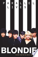 Blondie  Parallel Lives