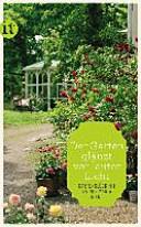 Der Garten gl  nzt vor lauter Licht