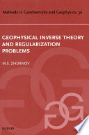 Geophysical Inverse Theory And Regularization Problems book