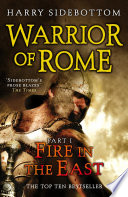 Warrior of Rome I  Fire in the East