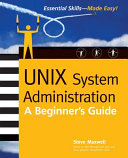 UNIX System Administration  A Beginner s Guide