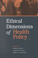 Ethical Dimensions of Health Policy
