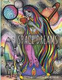 Space Dreams  Sci Fi Adult Coloring Book Adventure