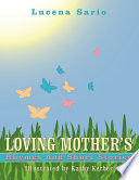 Loving Mother s Rhymes and Short Stories