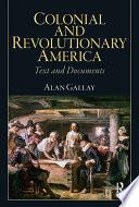 Colonial And Revolutionary America