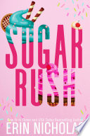Sugar Rush  a Hot Cakes series prequel  Book PDF