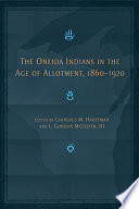 The Oneida Indians in the Age of Allotment  1860 1920