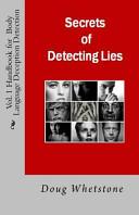 Secrets of Detecting Lies