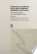 Governance  Industry and Labour Markets in Britain and France